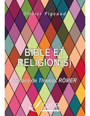 BIBLE ET RELIGION(S)