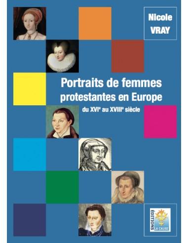 Portraits de femmes protestantes en Europe