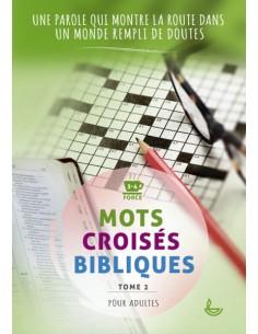 Mots croisés bibliques - Tome 2