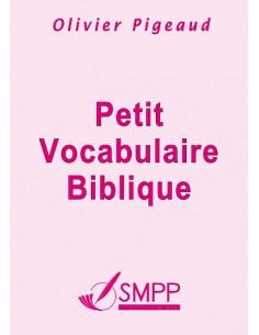 Petit Vocabulaire Biblique