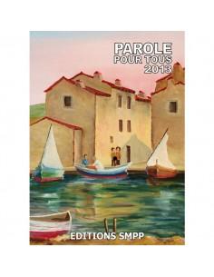 Brochure Parole Pour Tous 2013