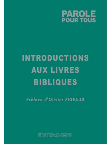 Introductions aux Livres Bibliques